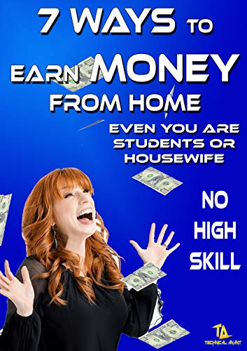 Ways To Earn From Home: You can earn easily with home without any high skill (English Edition)