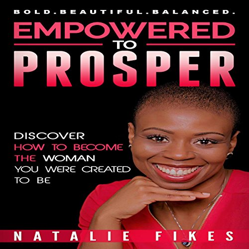 Empowered to Prosper audiobook cover art