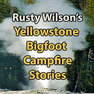 Yellowstone Bigfoot Campfire Stories cover art