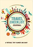 Travel Checklist Journal (Travel Planner Journal)