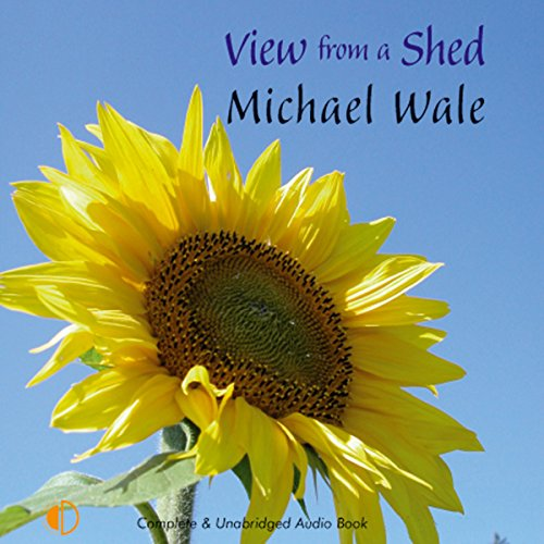 View from a Shed audiobook cover art