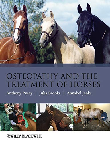 Compare Textbook Prices for Osteopathy and the Treatment of Horses 1 Edition ISBN 9781405169523 by Pusey, Anthony,Brooks, Julia,Jenks, Annabel