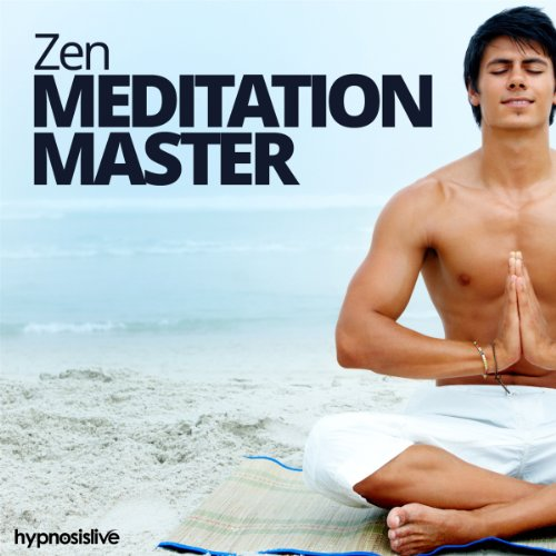 Zen Meditation Master Hypnosis audiobook cover art