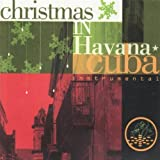Christmas in Havana Cuba: Instrumental by Various Artists