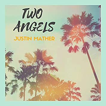 Two Angels (feat. Tristan Moyer)