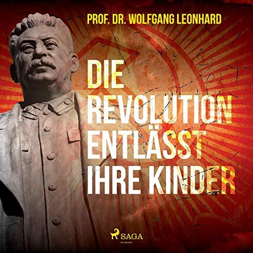 Die Revolution entlässt ihre Kinder Titelbild