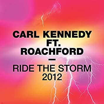 Ride the Storm 2012