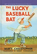 The Lucky Baseball Bat [Hardcover] [2004] (Author) Matt Christopher, Robert Henneberger