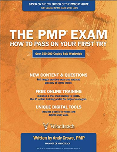 [Andy Crowe] The PMP Exam: How to Pass on Your First Try, Sixth Edition - Paperback