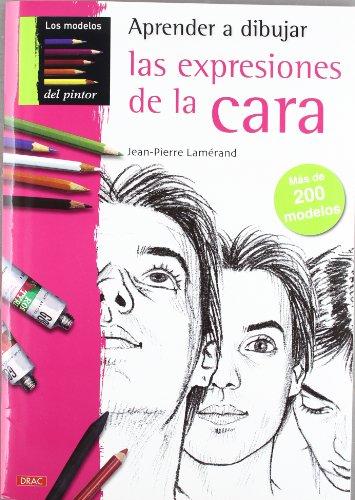 APRENDER A DIBUJAR LAS EXPRESIONES DE LA CARA (Pintura Y Dibujo) 🔥