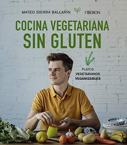 Cocina vegetariana sin gluten (Libros Singulares)