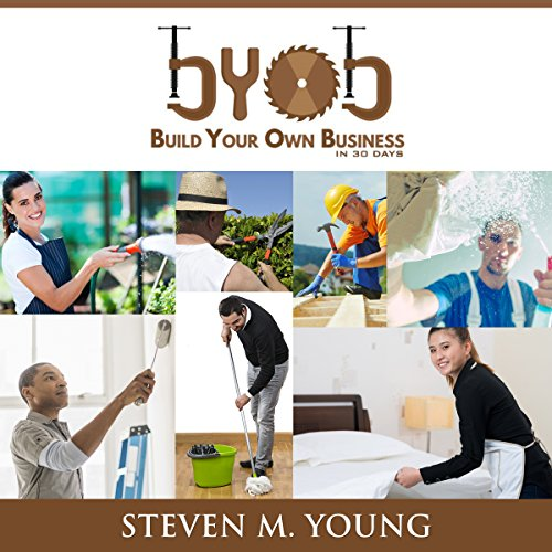 BYOB: Build Your Own Business in 30 Days! audiobook cover art