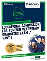 Educational Commission for Foreign Veterinary Graduates Examination: Anatomy, Physiology, Pathology (Admission Test Series)