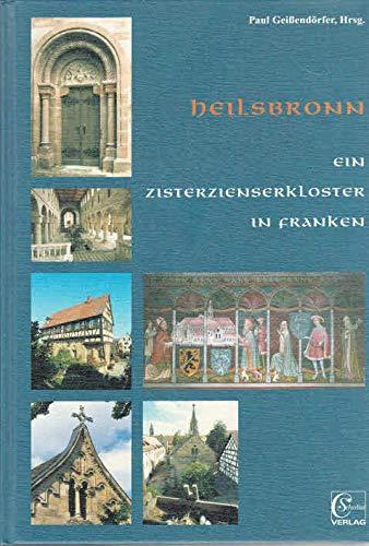 Heilsbronn - ein Zisterzienserkloster in Franken