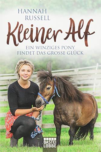 Kleiner Alf: Ein winziges Pony findet das große Glück