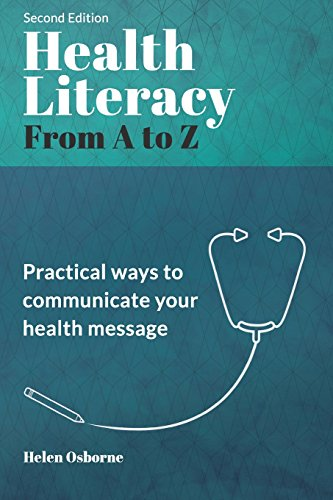 Compare Textbook Prices for Health Literacy from A to Z: Practical Ways to Communicate Your Health Message Second Edition Edition ISBN 9781947937130 by Osborne, Helen