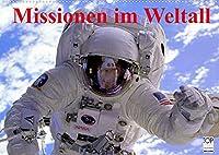 Missionen im Weltall (Wandkalender 2022 DIN A2 quer): Spannende Bilder aus der Raumfahrt (Monatskalender, 14 Seiten )