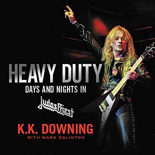 Heavy Duty Audiobook By K.K. Downing, Mark Eglinton cover art