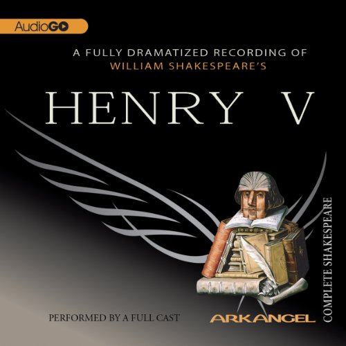 Henry V     Arkangel Shakespeare              By:                                                                                                                                 William Shakespeare                               Narrated by:                                                                                                                                 Jamie Glover,                                                                                        Brian Cox,                                                                                        Elizabeth Spriggs                      Length: 3 hrs and 8 mins     2 ratings     Overall 5.0