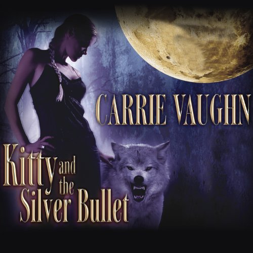 Kitty and the Silver Bullet audiobook cover art