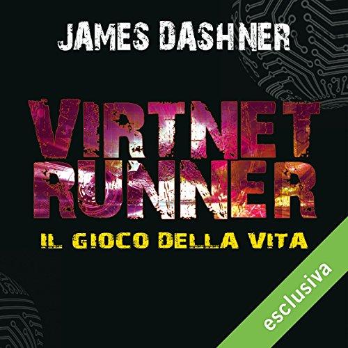 VirtNet Runner: Il gioco della vita copertina