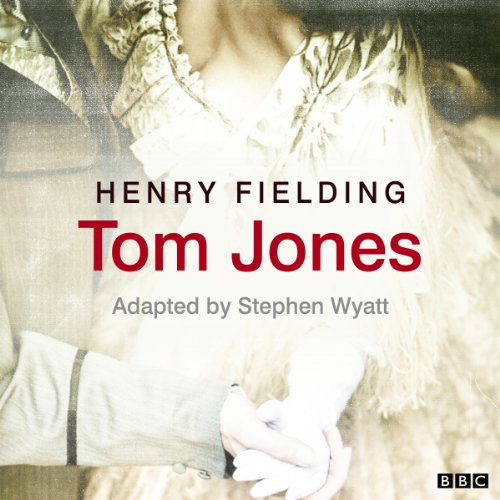 Tom Jones (Classic Serial)                   By:                                                                                                                                 Henry Fielding,                                                                                        Stephen Wyatt (adaptation)                               Narrated by:                                                                                                                                 Annette Crosbie,                                                                                        Full Cast                      Length: 2 hrs and 50 mins     Not rated yet     Overall 0.0