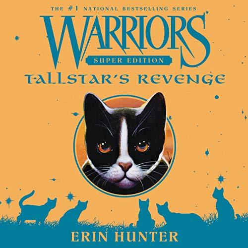 Warriors Super Edition: Tallstar's Revenge cover art