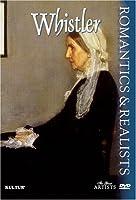 Romantics & Realists: Whistler [DVD] [Import]