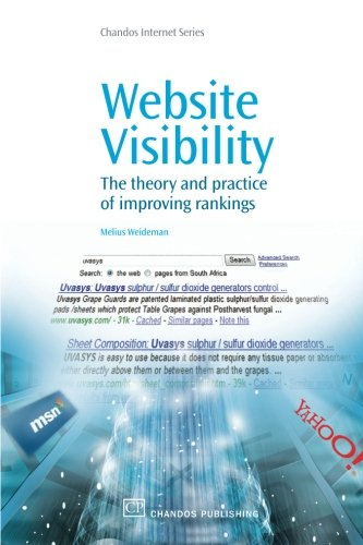 Website Visibility: The Theory and Practice of Improving Rankings (Chandos Internet)
