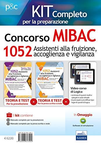 Kit completo Concorso MIBAC 1052 Assistenti alla fruizione, accoglienza e vigilanza. Teoria e test per la preselezione-Teoria e test per la ... Con Contenuto digitale per accesso on line