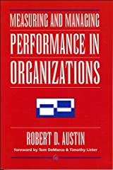 Measuring and Managing Performance in Organizations (Dorset House eBooks) Kindle Edition