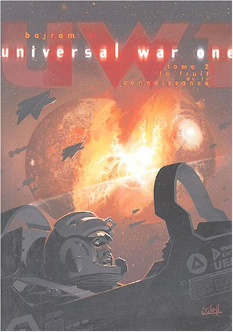 Universal War One T02 Fruit de connaissance