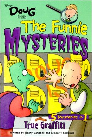 Funnie Mysteries: True Graffiti - Book #1