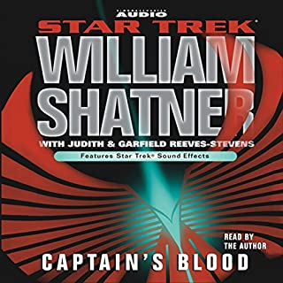 Captain's Blood     Star Trek              By:                                                                                                                                 William Shatner                               Narrated by:                                                                                                                                 William Shatner                      Length: 2 hrs and 55 mins     80 ratings     Overall 4.2