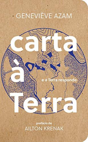 Carta à Terra: e a Terra responde