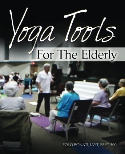 Yoga Tools for the Elderly