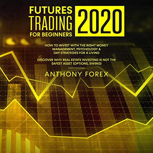 Futures Trading for Beginners 2020 cover art