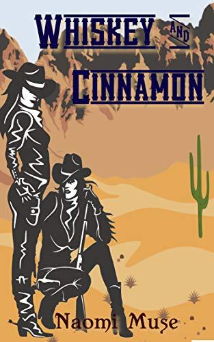 Whiskey and Cinnamon (English Edition)