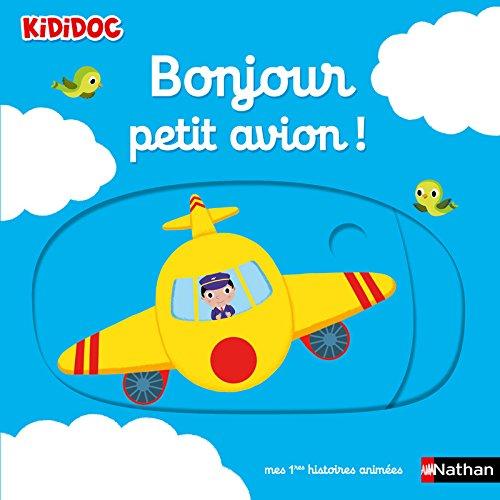Bonjour petit avion ! Livre animé Kididoc - Dès 1 an (11)