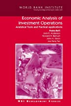 Economic Analysis of Investment Operations: Analytical Tools and Practical Applications (WBI Development Studies)