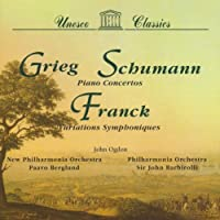 Grieg: Piano Concerto / Schumann: Piano Concerto / Franck: Symphonic Variations