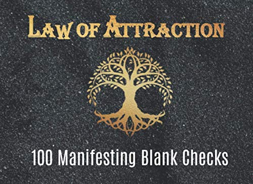 Law of Attraction 100 Manifesting Blank Checks: Manifest Your Dreams with your Checkbook Manifestation journal | Contains lunar calendar 2021-2022 | Moonology