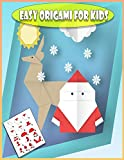 Easy Origami For Kids: The Great Big Easy ORIGAMI Book for Kids, Origami Made Simple, Origami kit japanese + Christmas Origami for Kids