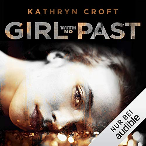 Girl With No Past audiobook cover art