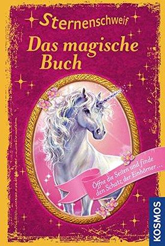 Sternenschweif, Das magische Buch: Sonderband - Öffne die Seiten und finde den Schatz der Einhörner