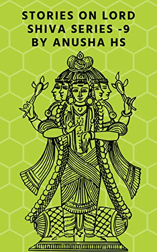 stories on lord Shiva series-9: from various sources of shiva purana (English Edition)