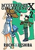 Mysterious Girlfriend X, 2