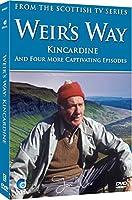 Weir's Way - Kincardine (Disc 6) [DVD]