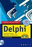 Jetzt lerne ich Delphi . Der einfache Einstieg in Object Pascal - aktuell bis Delphi 7 - Thomas Binzinger