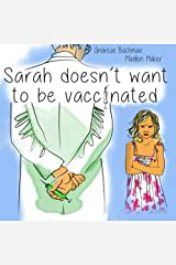 Sarah does not want to be vaccinated Taschenbuch